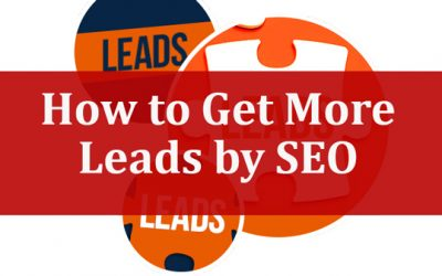 How to Get More Leads from Websites by SEO?